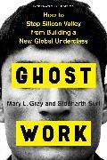 Cover-Bild zu Gray, Mary L.: Ghost Work (International Edition)