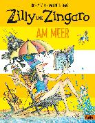 Cover-Bild zu Paul, Korky: Zilly und Zingaro. Am Meer
