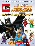 Cover-Bild zu March, Julia: Ultimate Sticker Collection: LEGO® DC Comics Super Heroes: Heroes into Battle