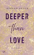 Cover-Bild zu March, Meghan: Deeper than Love