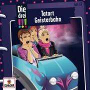 Cover-Bild zu Sol, Mira: Die drei !!! 67: Tatort Geisterbahn