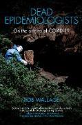 Cover-Bild zu Wallace, Rob: Dead Epidemiologists (eBook)