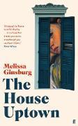 Cover-Bild zu Ginsburg, Melissa: The House Uptown (eBook)