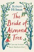 Cover-Bild zu Hillman, Robert: The Bride of Almond Tree (eBook)