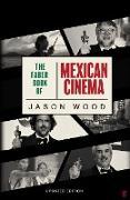 Cover-Bild zu Wood, Jason: The Faber Book of Mexican Cinema (eBook)