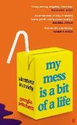 Cover-Bild zu Pritchett, Georgia: My Mess Is a Bit of a Life (eBook)