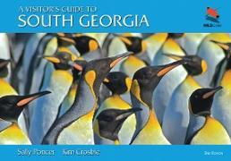 Cover-Bild zu Poncet, Sally: A Visitor's Guide to South Georgia (eBook)