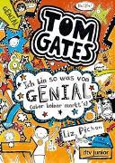 Cover-Bild zu Pichon, Liz: Tom Gates: Ich bin so was von genial (aber keiner merkt's)