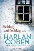 Cover-Bild zu Coben, Harlan: Schlag auf Schlag - Myron Bolitar ermittelt