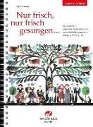 Cover-Bild zu Preisig, Stefan (Komponist): Nur frisch, nur frisch gesungen