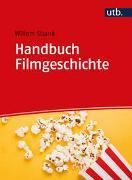 Cover-Bild zu Strank, Willem: Handbuch Filmgeschichte