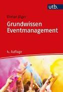 Cover-Bild zu Jäger, Dieter: Grundwissen Eventmanagement