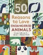 Cover-Bild zu Barr, Catherine: 50 Reasons To Love Endangered Animals (eBook)