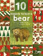 Cover-Bild zu Barr, Catherine: 10 Reasons to Love... a Bear