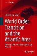 Cover-Bild zu Attinà, Fulvio (Hrsg.): World Order Transition and the Atlantic Area (eBook)