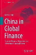 Cover-Bild zu Heep, Sandra: China in Global Finance (eBook)