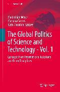 Cover-Bild zu Knoblich, Ruth (Hrsg.): The Global Politics of Science and Technology - Vol. 1 (eBook)
