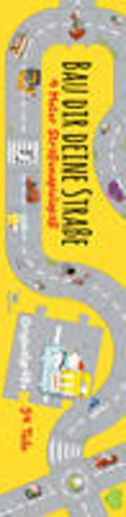 Cover-Bild zu Hattenhauer, Ina (Illustr.): Bau dir deine Straße - 4 Meter Straßenspielspaß