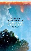 Cover-Bild zu Hornbach, Stefan: Den Hund überleben (eBook)