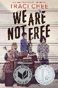 Cover-Bild zu Chee, Traci: We Are Not Free