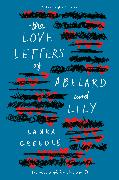 Cover-Bild zu Creedle, Laura: The Love Letters of Abelard and Lily