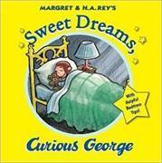Cover-Bild zu Rey, H. A.: Sweet Dreams, Curious George