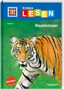 Cover-Bild zu Braun, Christina: WAS IST WAS Erstes Lesen Band 17. Raubkatzen
