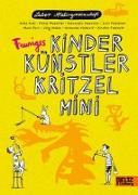 Cover-Bild zu Labor Ateliergemeinschaft: Feuriges Kinder Künstler Kritzelmini