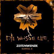 Cover-Bild zu Oechsle, Benjamin: 08: Zeitenwende - Kapitel II (Audio Download)