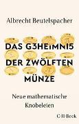 Cover-Bild zu Beutelspacher, Albrecht: Das Geheimnis der zwölften Münze