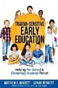 Cover-Bild zu Bennett, Matthew S: Trauma-Sensitive Early Education (eBook)