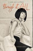 Cover-Bild zu Scott-Bennett, Melanie: Through It All (eBook)