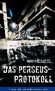 Cover-Bild zu Hensel, Kai: Das Perseus-Protokoll (eBook)