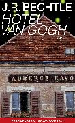 Cover-Bild zu Bechtle, J. R.: Hotel van Gogh (eBook)
