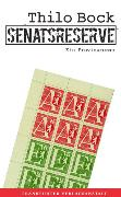 Cover-Bild zu Bock, Thilo: Senatsreserve (eBook)