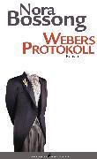 Cover-Bild zu Bossong, Nora: Webers Protokoll (eBook)