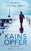 Cover-Bild zu Bodenheimer, Alfred: Kains Opfer (eBook)
