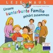 Cover-Bild zu Wagenhoff, Anna: LESEMAUS 172: Unsere kunterbunte Familie gehört zusammen