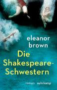 Cover-Bild zu Brown, Eleanor: Die Shakespeare-Schwestern
