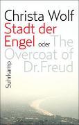 Cover-Bild zu Wolf, Christa: Stadt der Engel oder The Overcoat of Dr. Freud