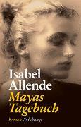 Cover-Bild zu Allende, Isabel: Mayas Tagebuch