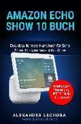 Cover-Bild zu Alexander, Lechoba: Amazon Echo Show 10 Buch