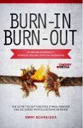 Cover-Bild zu Emmi, Schneider: BURN-IN BURN-OUT - Ein Erfahrungsbericht - Burnout und Erschöpfung bekämpfen