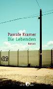 Cover-Bild zu Kramer, Pascale: Die Lebenden