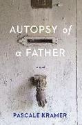 Cover-Bild zu Kramer, Pascale: Autopsy of a Father