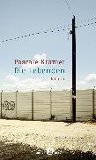Cover-Bild zu Kramer, Pascale: Die Lebenden (eBook)