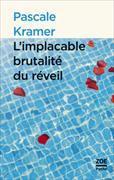 Cover-Bild zu Kramer, Pascale: L'Implacable Brutalité du réveil