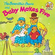 Cover-Bild zu Berenstain, Stan: The Berenstain Bears and Baby Makes Five (eBook)