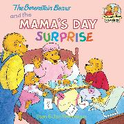 Cover-Bild zu Berenstain, Stan: The Berenstain Bears and the Mama's Day Surprise (eBook)
