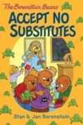 Cover-Bild zu Berenstain, Stan: Berenstain Bears Chapter Book: Accept No Substitutes (eBook)